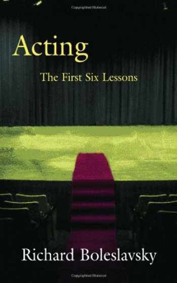 9780878300006-0878300007-Acting: The First Six Lessons (Theatre Arts Book)