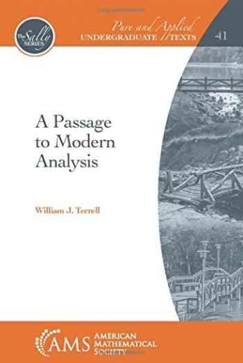 9781470451356-1470451352-A Passage to Modern Analysis (Pure and Applied Undergraduate Texts)