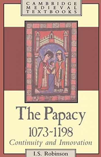 9780521319225-0521319226-The Papacy, 1073-1198: Continuity and Innovation (Cambridge Medieval Textbooks)