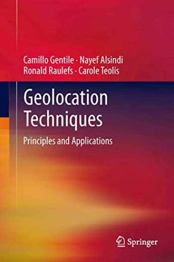 9781461418351-1461418356-Geolocation Techniques: Principles and Applications