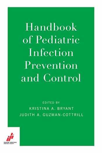 9780190697174-0190697172-Handbook of Pediatric Infection Prevention and Control