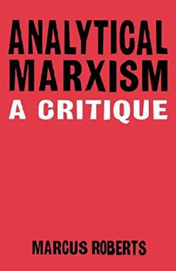 9781859841167-1859841163-Analytical Marxism: A Critique