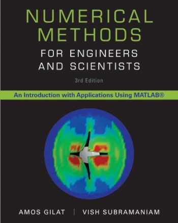 9781118554937-1118554930-Numerical Methods for Engineers and Scientists