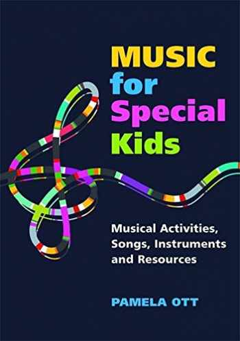 9781849058582-184905858X-Music for Special Kids: Musical Activities, Songs, Instruments and Resources
