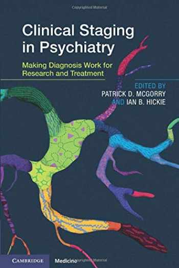 9781108718844-1108718841-Clinical Staging in Psychiatry: Making Diagnosis Work for Research and Treatment