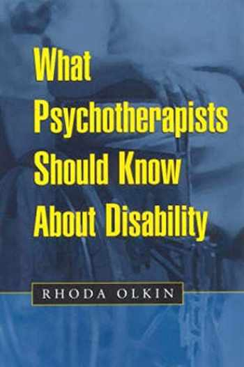 9781572306431-1572306432-What Psychotherapists Should Know About Disability