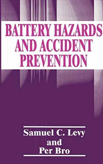 9780306447587-0306447584-Battery Hazards and Accident Prevention