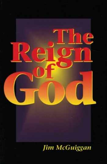 9780940999886-0940999889-The reign of God: A study of the kingdom of God