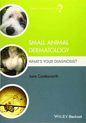 9781119311119-111931111X-Small Animal Dermatology: What's Your Diagnosis?