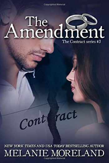 9781988610252-1988610257-The Amendment (The Contract Series)