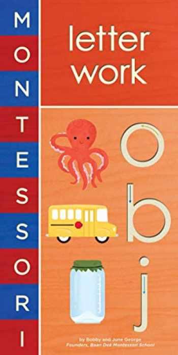 9781419704116-1419704117-Montessori: Letter Work