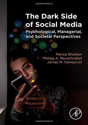 9780128159170-0128159170-The Dark Side of Social Media: Psychological, Managerial, and Societal Perspectives