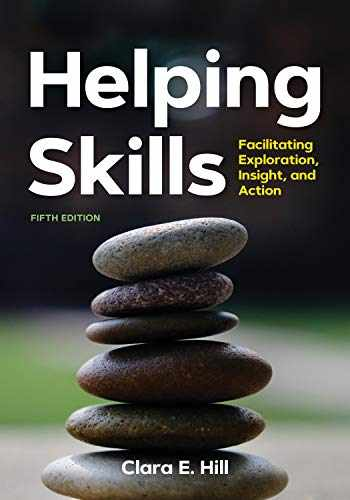 9781433831379-1433831376-Helping Skills: Facilitating Exploration, Insight, and Action (newest, 5th Edition, 2020)