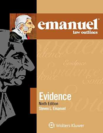 9781454891024-1454891025-Emanuel Law Outlines for Evidence