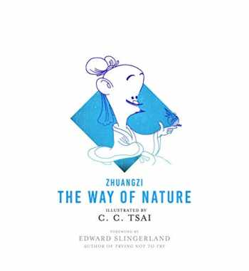 9780691179742-0691179743-The Way of Nature (The Illustrated Library of Chinese Classics)