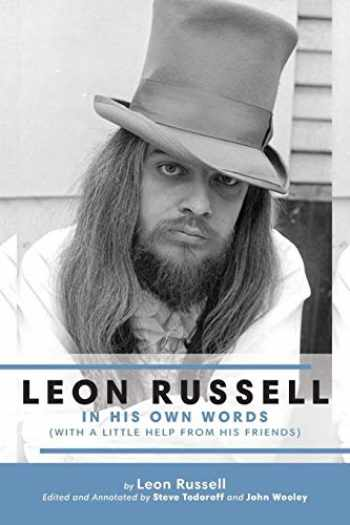 9781886518032-1886518033-Leon Russell In His Own Words