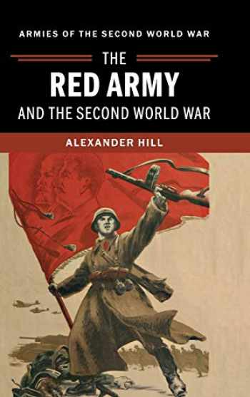 9781107020795-1107020794-The Red Army and the Second World War (Armies of the Second World War)