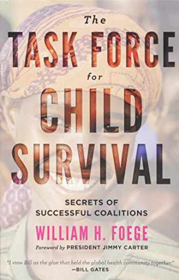 9781421425603-1421425602-The Task Force for Child Survival: Secrets of Successful Coalitions