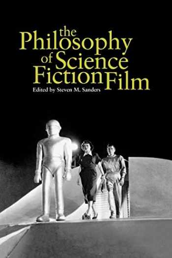 9780813192604-0813192609-The Philosophy of Science Fiction Film (Philosophy Of Popular Culture)