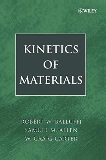 9780471246893-0471246891-Kinetics of Materials