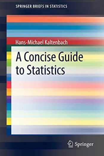 9783642235016-3642235018-A Concise Guide to Statistics (SpringerBriefs in Statistics)