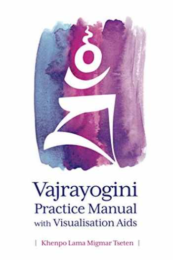 9781722386283-1722386282-Vajrayogini Practice Manual with Visualization Aids