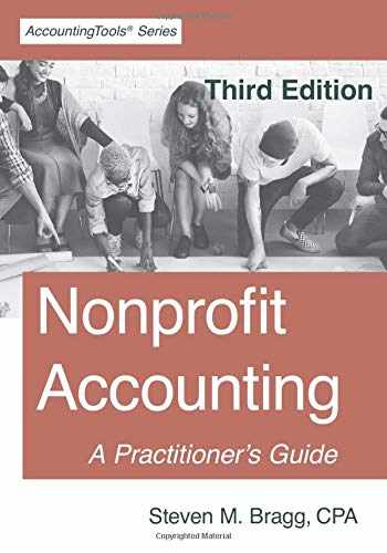 9781642210415-1642210412-Nonprofit Accounting: Third Edition: A Practitioner's Guide