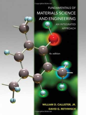 9781118061602-1118061608-Fundamentals of Materials Science and Engineering: An Integrated Approach