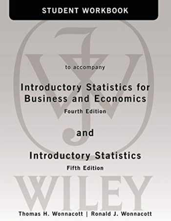 9780471508991-0471508993-Student Workbook to accompany Introductory Statistics for Business and Economics, 4th Edition