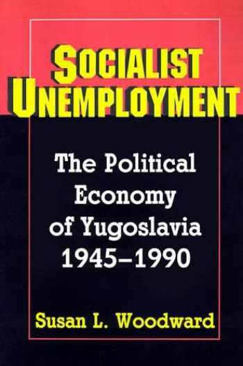 9780691025513-0691025517-Socialist Unemployment