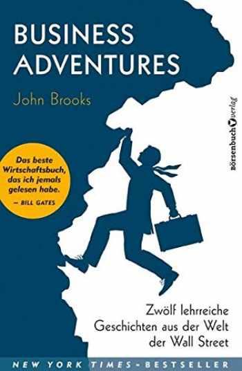 9783864702525-3864702526-Business Adventures: Zwölf lehrreiche Geschichten aus der Welt der Wall Street