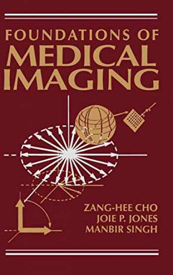 9780471545736-0471545732-Foundations of Medical Imaging
