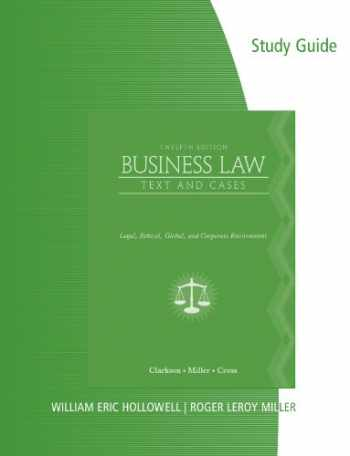 9780538472777-0538472774-Business Law: Text and Cases - Legal, Ethical, Global, and Corporate Environment