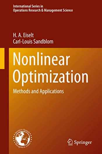 9783030194611-3030194612-Nonlinear Optimization: Methods and Applications (International Series in Operations Research & Management Science, 282)