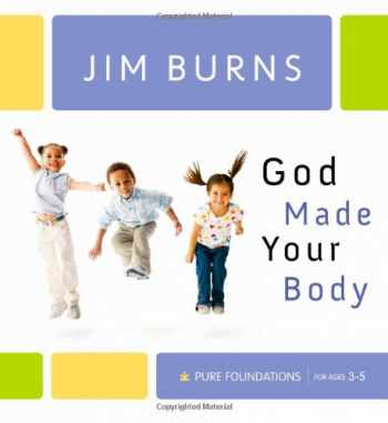 9780764202117-0764202111-God Made Your Body (Pure Foundations)