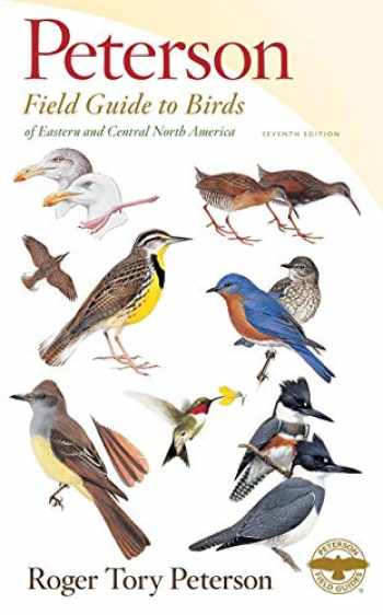 9781328771438-1328771431-Peterson Field Guide to Birds of Eastern & Central North America, Seventh Edition (Peterson Field Guides)