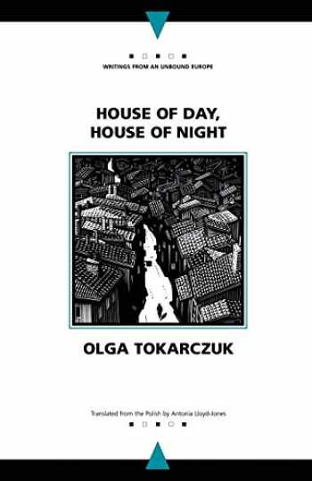 9780810118928-0810118920-House of Day, House of Night (Writings From An Unbound Europe)