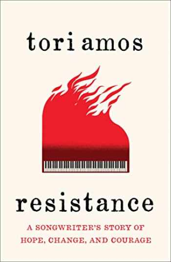 9781982104153-1982104155-Resistance: A Songwriter's Story of Hope, Change, and Courage