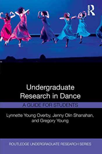 9781138484122-1138484121-Undergraduate Research in Dance (Routledge Undergraduate Research Series)