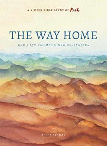 9780802419835-0802419836-The Way Home: God's Invitation to New Beginnings