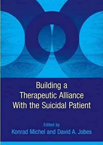 9781433809071-1433809079-Building a Therapeutic Alliance With the Suicidal Patient