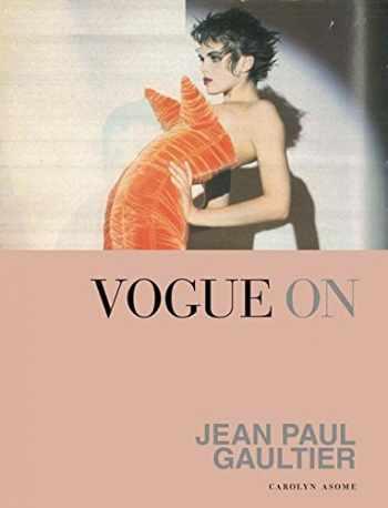 9781849499699-1849499691-Vogue on Jean Paul Gaultier (Vogue on Designers)