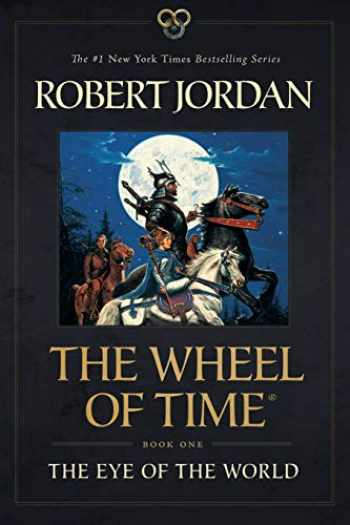 9781250768681-1250768683-The Eye of the World: Book One of The Wheel of Time (Wheel of Time, 1)