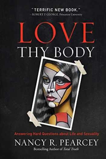 9780801075971-0801075971-Love Thy Body