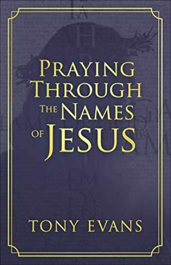 9780736975308-0736975306-Praying Through the Names of Jesus