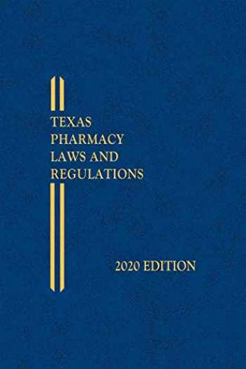 9781522187806-1522187804-Texas Pharmacy Laws and Regulations