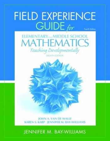 9780132821131-0132821133-Field Experience Guide for Elementary and Middle School Mathematics: Teaching Developmentally