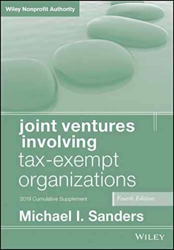9781119615859-1119615852-Joint Ventures Involving Tax-Exempt Organizations: 2019 Cumulative Supplement (Wiley Nonprofit Authority)