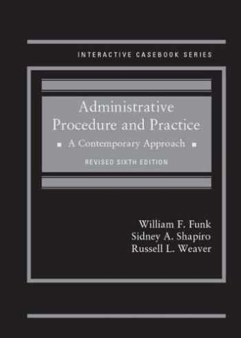 9781642428087-1642428086-Administrative Procedure and Practice: A Contemporary Approach, Revised (Interactive Casebook Series)