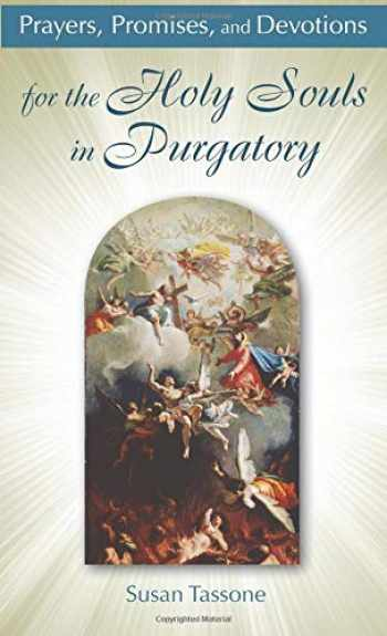 9781612785561-1612785565-Prayers, Promises, and Devotions for the Holy Souls in Purgatory
